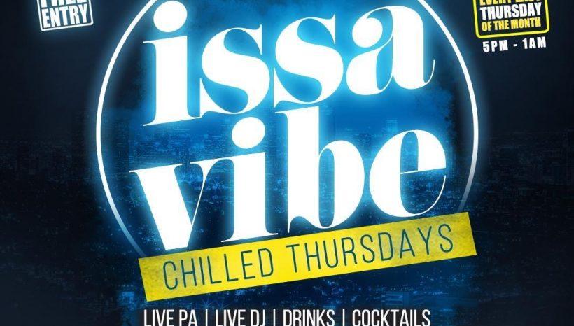 Issavibe Chilled Thursdays